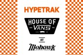 HYPETRAK @ House of Vans SXSW
