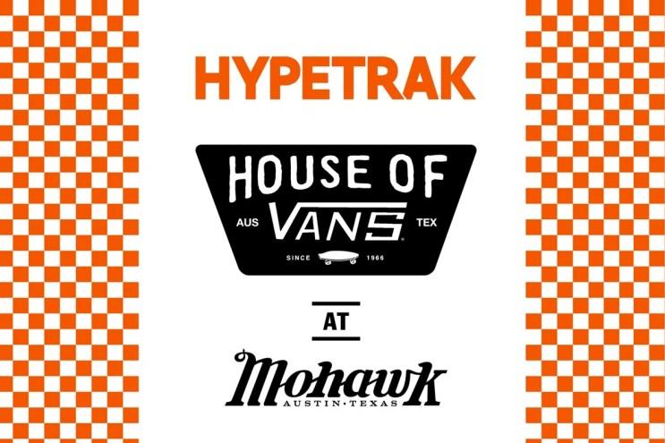 HYPETRAK @ House of Vans SXSW