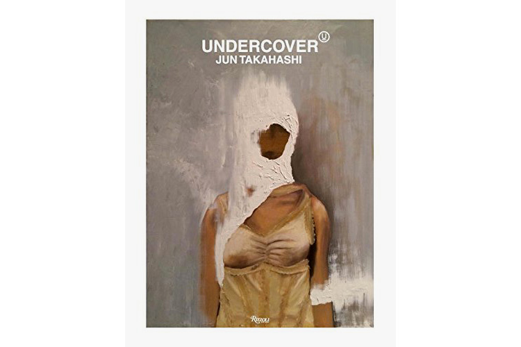 All You Need to Know About UNDERCOVER Is in This Book by Jun Takahashi