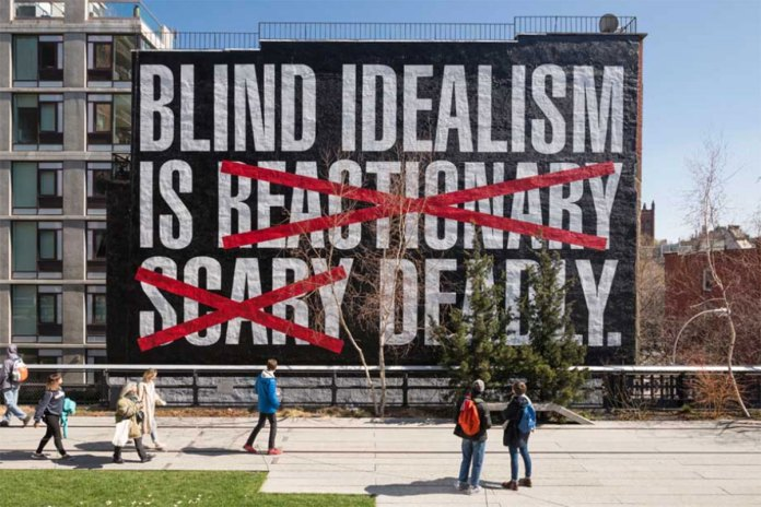 Barbara Kruger Makes a Statement About Blind Idealism in The High Line