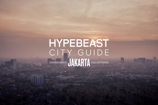The HYPEBEAST City Guide to Jakarta