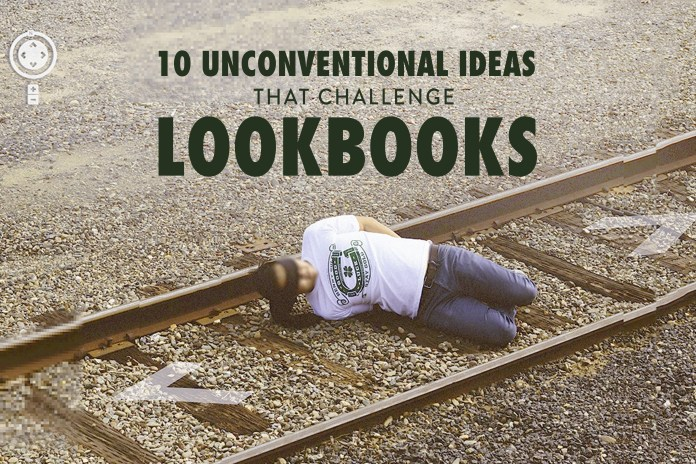 10 Unconventional Ideas That Challenge Lookbooks