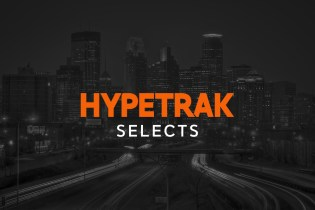 HYPETRAK Selects 10 Tracks That'll Tide You Through the Week