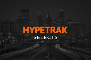 HYPETRAK Selects 9 Streams That'll Set Your Day Straight