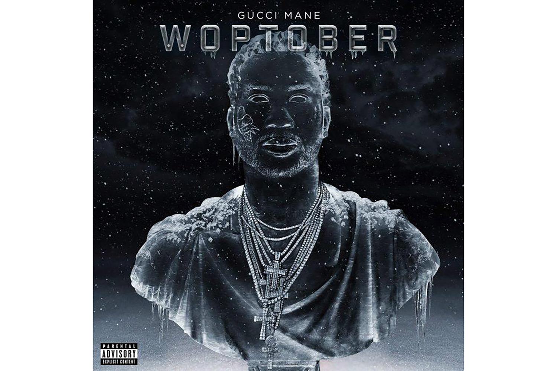 Gucci Mane Reveals 'Woptober' Tracklist and Release Date