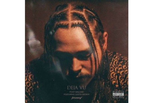 "UPDATE: Post Malone & Justin Bieber Join Forces for ""Deja Vu"""