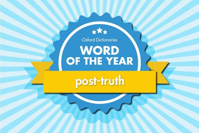 """The 2016 Word of the Year Is """"Post-Truth"""""""
