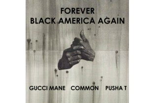 """Gucci Mane & Pusha T Get on Remix to Common's """"Black America"""""""