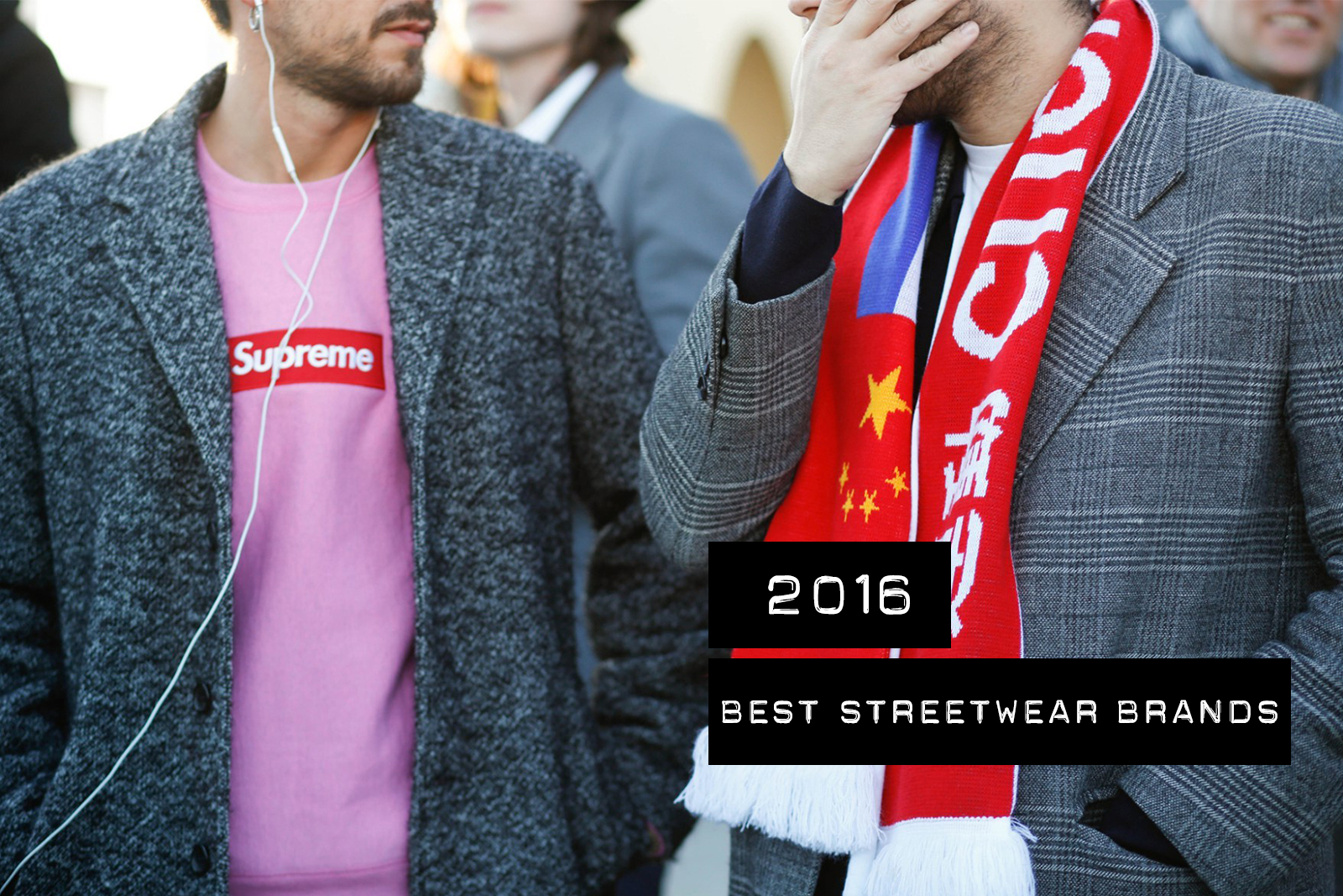 Hypebeast Top Ten Best Streetwear 2016 Palace VLONE Noah Fear of God DUST Magazine Apparel Supreme BAPE Anti Social Social Club KITH Brain Dead