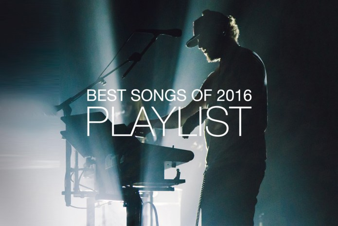 HYPEBEAST Best Songs Of 2016 Playlist