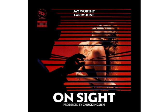 "Jay Worthy & Larry June Share Chuck Inglish-Produced ""On Sight"""