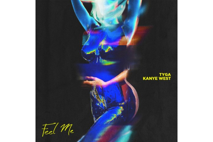 "Hear Tyga and Kanye West's New Track ""Feel Me"""