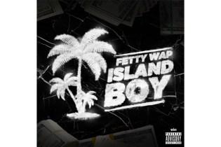 """Fetty Wap Drops His New Track """"Island Boy"""""""