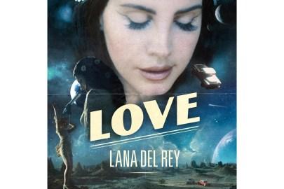 "Lana Del Rey Releases New Single ""Love"""