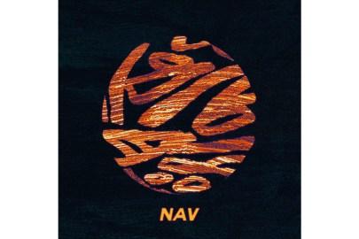 Stream Nav's Self-Titled Debut Album