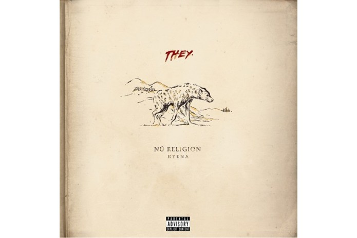 Stream THEY.'s Debut Album 'Nü Religion: Hyena'