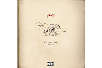 Stream THEY.'s Debut Album 'Nü Religion: Hyena'