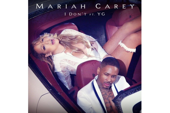 "Listen to YG & Mariah Carey's New Single, ""I Don't"""