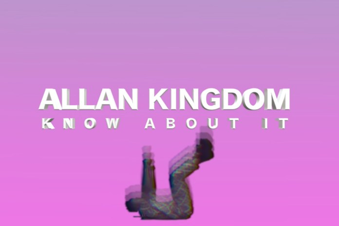"""Listen to Allan Kingdom's New Song, """"Know About It"""""""