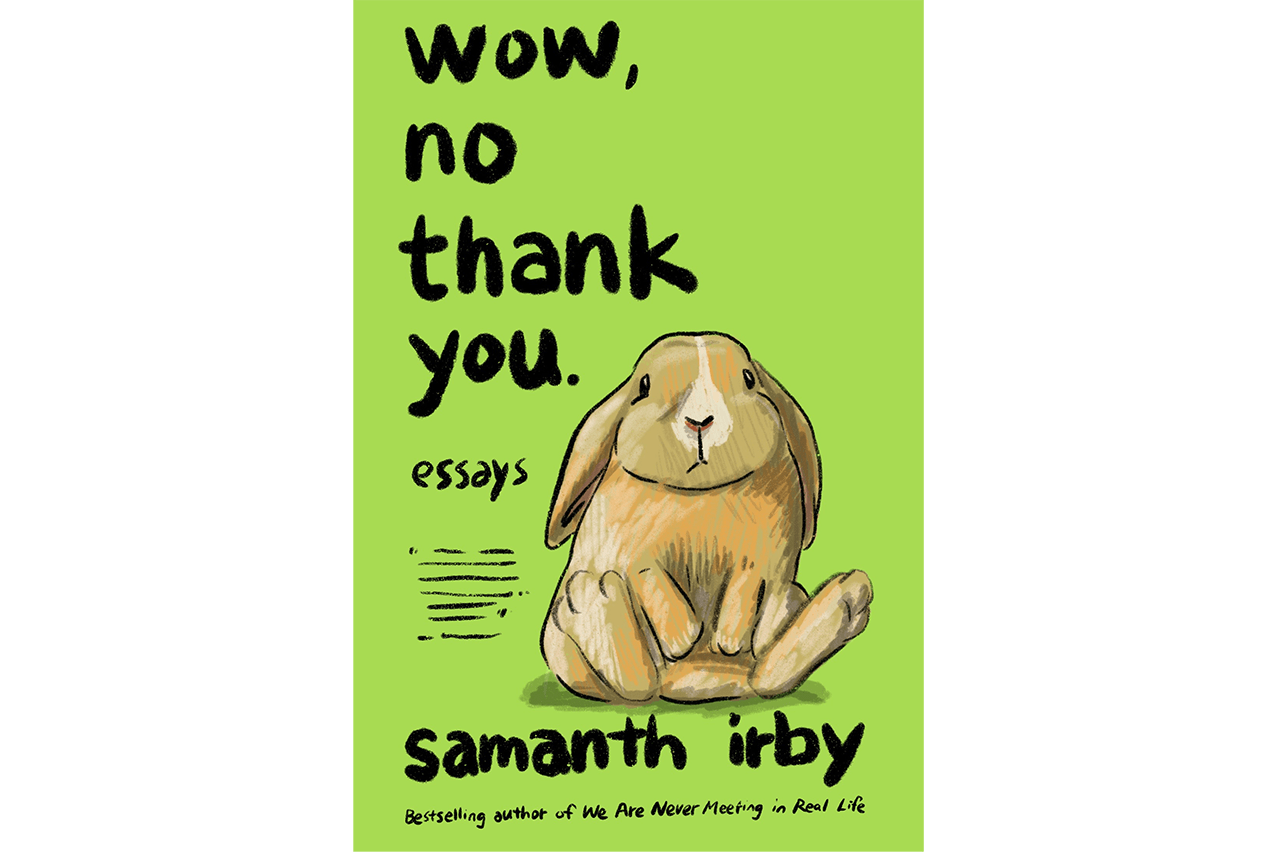books quarantine reading list novels graphic non fiction drawn and quarterly aeon bookstore the mysterious bookshop printed matter perfectly acceptable indie books read wow no thank you samantha irby