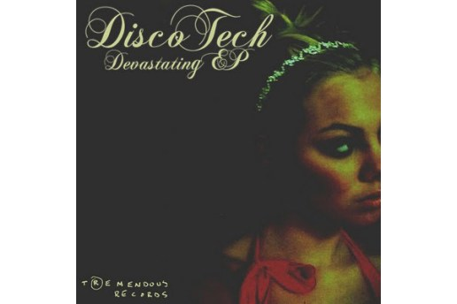 DiscoTech - She's Devastating