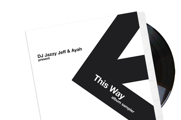 DJ Jazzy Jeff & Ayah – This Way (Album Sampler)