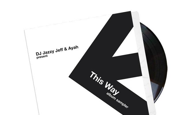 DJ Jazzy Jeff & Ayah – This Way (Album Sampler)