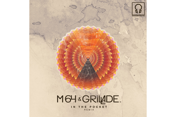 M64 & Grillade – In The Pocket Remix