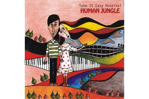Take it Easy Hospital - Human Jungle
