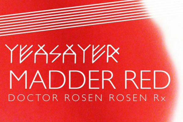 Yeasayer – Madder Red (Doctor Rosen Rosen Rx)