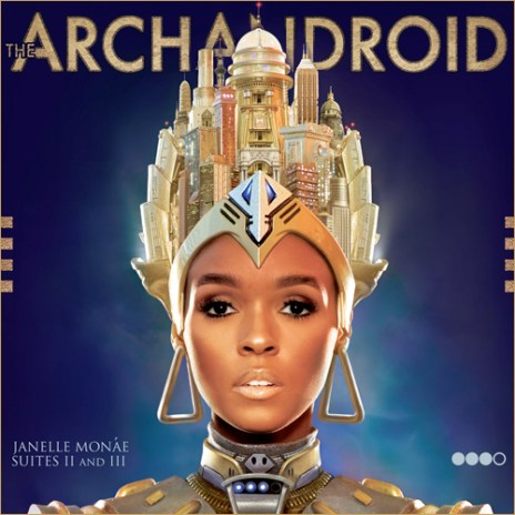 "Janelle Monáe Releases Artwork + Tracklist for ""The ArchAndroid"""