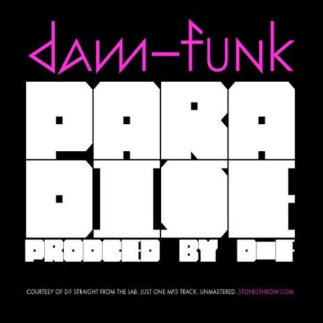 Dãm-Funk - Paradise