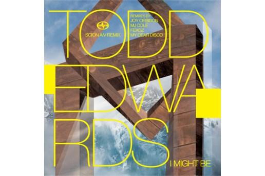 Todd Edwards & Scion A/V Remix - I Might Be