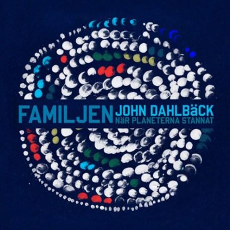 Familjen - När Planeterna Stannat (John Dahlbäck Remix)