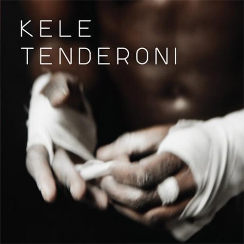 Kele - Tenderoni