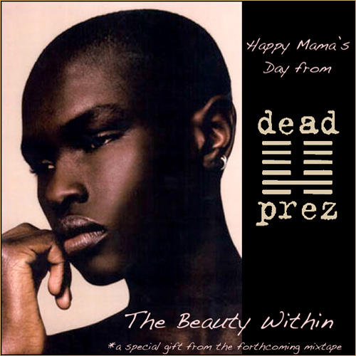 Dead Prez - The Beauty Within