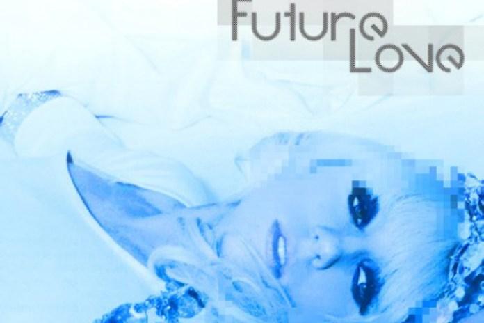 Lady GaGa - Future Love