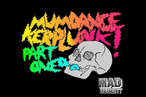 Mumdance x Mad Decent - Kerplunk!