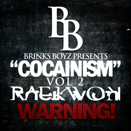 Raekwon - Brinks Boyz Vol 2: Cocainsim