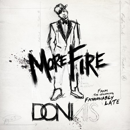 Donnis - More Fire (Produced by Ced Young)