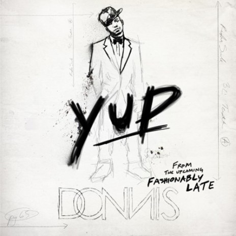 Donnis - Yup (Produced by Needlz)