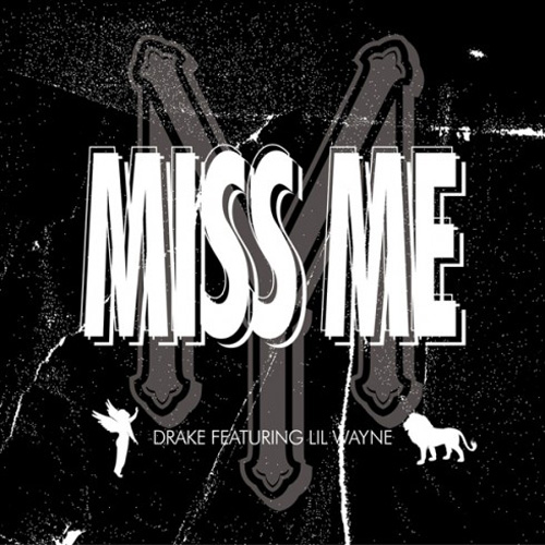 Drake featuring Lil' Wayne - Miss Me (CDQ) & Fireworks (featuring Alicia Keys)