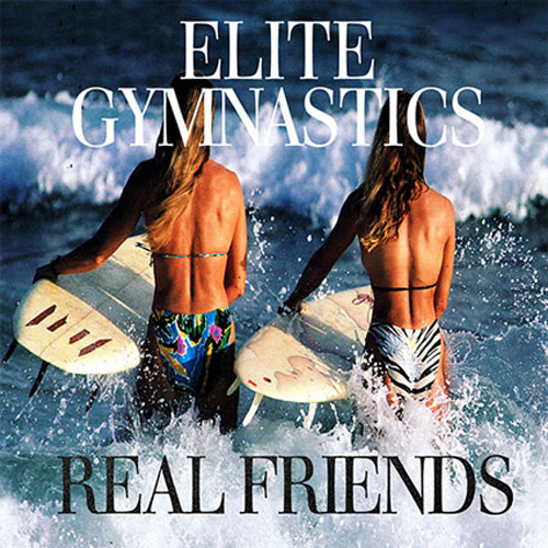Elite Gymnastics - Real Friends