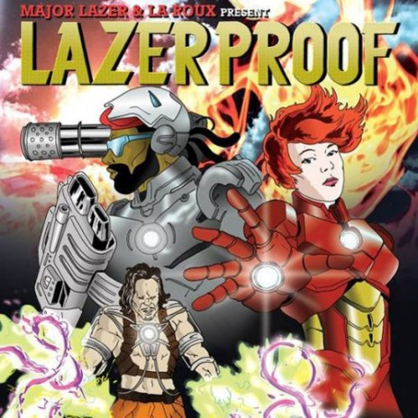 Major Lazer x La Roux – Lazerproof (Mixtape)
