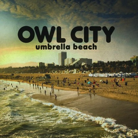 Owl City - Umbrella Beach (Grum Remix)