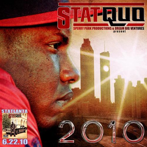 Stat Quo - 2010 The Mixtape