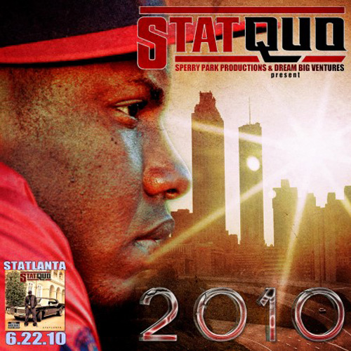 Stat Quo - 2010 The Mixtape