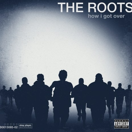 "The Roots Announce Album Release and Artwork for ""How I Got Over"""