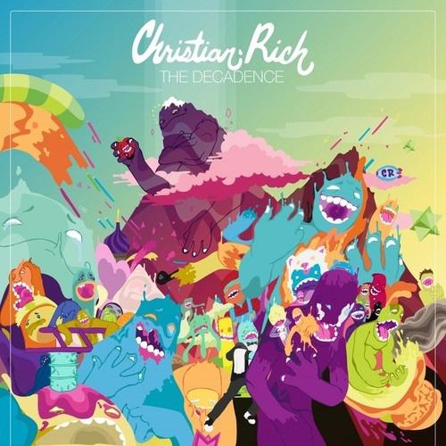 Christian Rich - The Decadence (Mixtape)