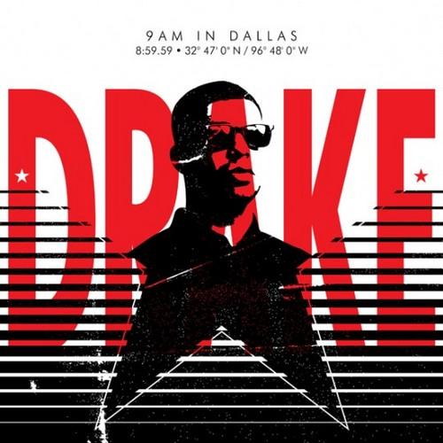 Drake – 9AM In Dallas (mastered)